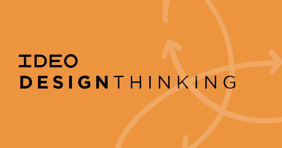 IDEO Design Thinking